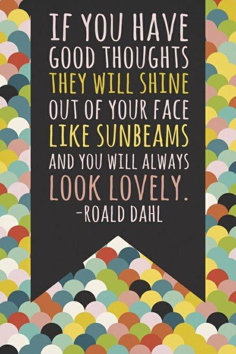 Wisdom from Roald Dahl